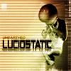 Lucidstatic - Unearthed