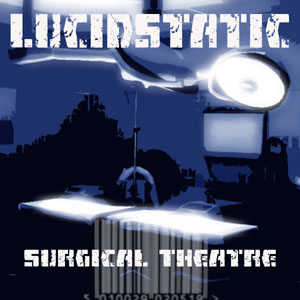 Lucidstatic - Surgical Theatre